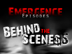 Emergence Episodes Behind the Scenes #5